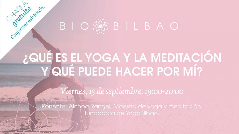 Qué es el Yoga y la Meditación y qué pueden hacer por mi
