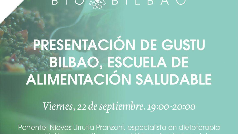 Presentación de Gustu Bilbao, escuela de alimentación saludable